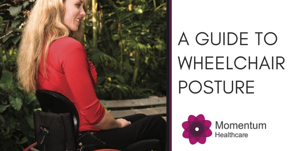 A Guide to Wheelchair Posture
