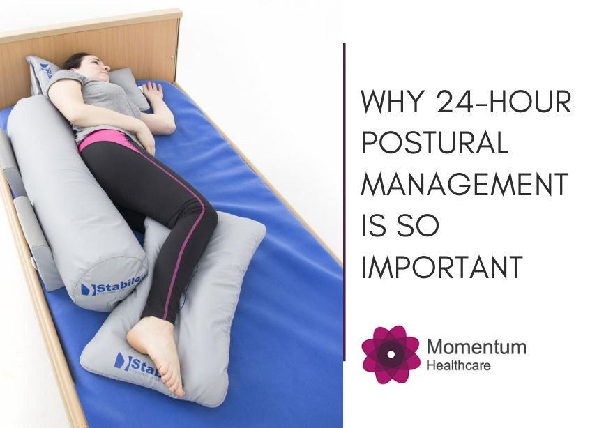 Why 24-hour Postural Management is Important